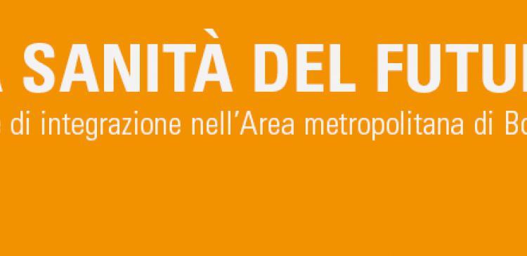 Immagine rappresentativa di Quattro scenari per la sanità del futuro nell'area metropolitana di Bologna